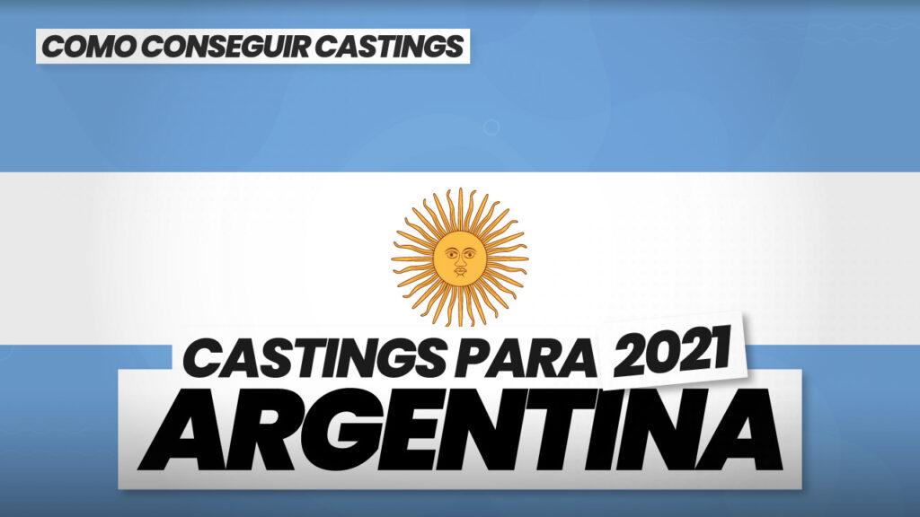 como conseguir castings en argentina 2021