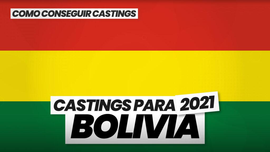 como conseguir castings en bolivia 2021