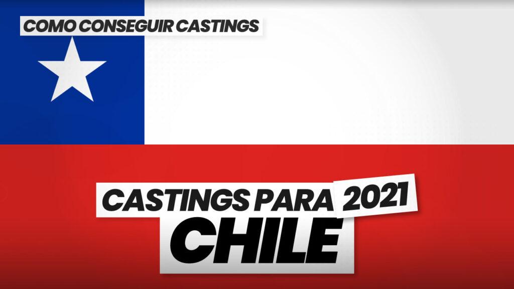 como conseguir castings en chile 2021