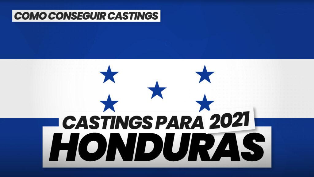como conseguir castings en honduras 2021