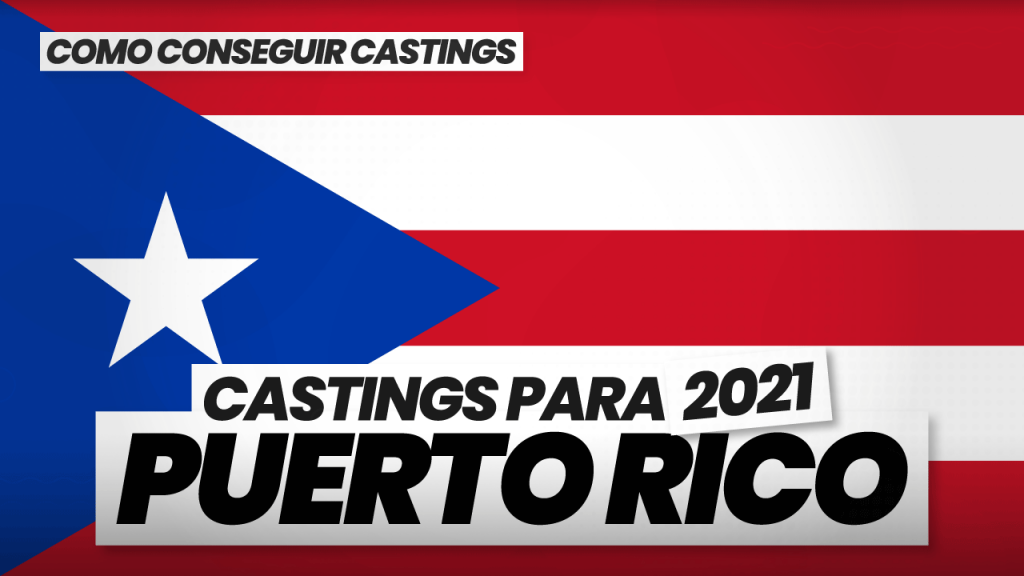 como conseguir castings en puerto rico
