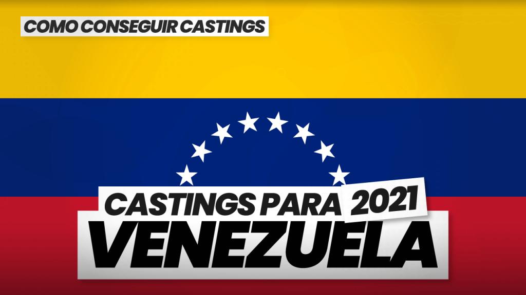 como conseguir castings en venezuela